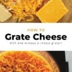 How to Grate Cheese