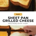 sheet pan grilled cheese